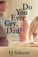 Do You Ever Cry, Dad?