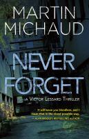Image: Never Forget : A Victor Lessard Thriller