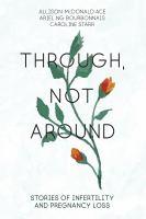 Through, Not Around