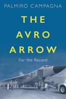 The Avro Arrow For the Record.