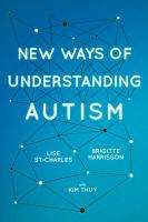 New Ways of Understanding Autism
