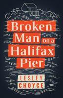 Broken man on a Halifax pier