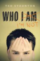 Who I'm Not