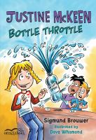 Justine McKeen, Bottle Throttle