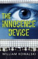The Innocence Device by William Kowalski