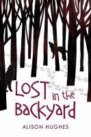 Lost in the Backyard