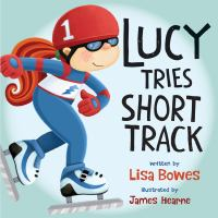 Lucy Tries Short Track