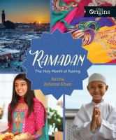 Ramadan: The Holy Month Of Fasting *