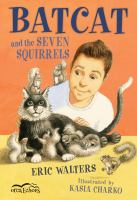 Batcat and the Seven Squirrels