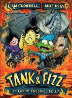 Tank and Fizz : The Case of Firebane's Folly