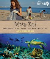 Dive in! : exploring our connection with the ocean.
