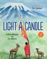 Light a Candle: Tumaini Pasipo Na Tumaini