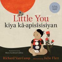 Little you = Kîya-k'apisîsisîyân