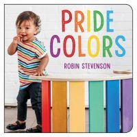 Pride colors : a colorful celebration of love