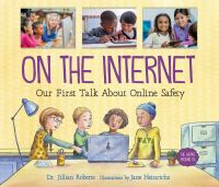 On the internet : our first talk about online safety