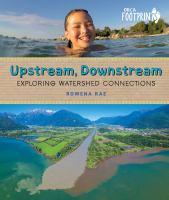 Upstream, Downstream