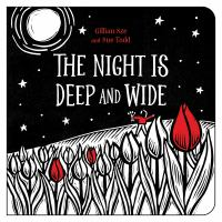 The Night Is Deep and Wide