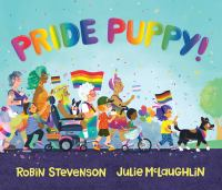 Pride puppy!1 volume (unpaged) : colour illustrations ; 23 x 26 cm