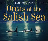 Orcas of the Salish Sea
