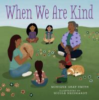 When we are kind1 volume (unpaged) : color illustrations ; 24 cm