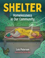 Shelter: Homelessness in Our Community