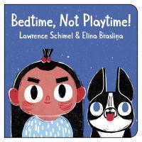 Bedtime, Not Playtime!