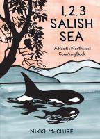 1, 2, 3, Salish Sea