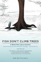 Fish Don't Climb Trees