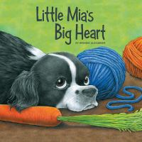 Little Mia's Big Heart