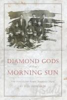 Diamond Gods of the Morning Sun
