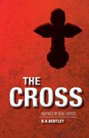 The Cross by B. R. Bentley