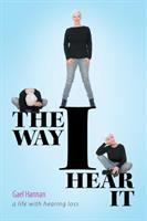 The Way I Hear It