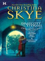 Draycott Eternal: What Dreams May Come\season of Wishes