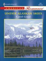 Under Alaskan Skies