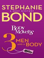 3 Men and A Body