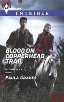 Blood on Copperhead Trail