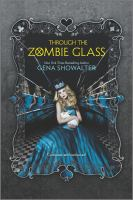 Through the Zombie Glass