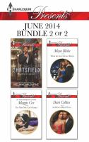 Harlequin Presents June 2014 - Bundle 2 of 2: Playboy's Lesson, The Man She Can't Forget, What the Greek Can't Resist, An Heir to Bind Them