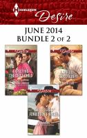 Harlequin Desire June 2014 - Bundle 2 Of 2: Expecting The Ceo's Child\the Texan's Forbidden Fianc¿̐ưe\a Sinful Seduction