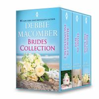 Debbie Macomber Brides Collection: Marriage of Inconvenience\stand-in Wife\bride on the Loose