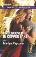 Undercover in Copper Lake
