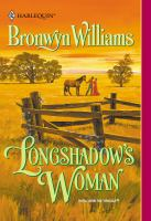 Longshadow's Woman