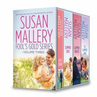 Susan Mallery Fool's Gold Series, Volume 3