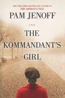 The Kommandant's Girl Series, Book 1