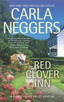 Red Clover Inn : A Romance Novel