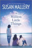 A Million Little Things--A Novel