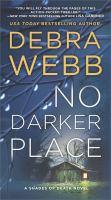 No Darker Place--A Thriller