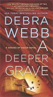 A Deeper Grave : A Thriller