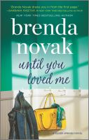 Until You Loved Me--a Novel