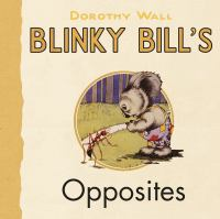 Blinky Bill's Opposites